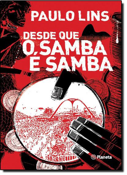 Desde que o Samba É Samba, livro de Paulo Lins