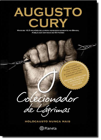 Colecionador de Lágrimas, O: Holocausto Nunca Mais, livro de Augusto Cury