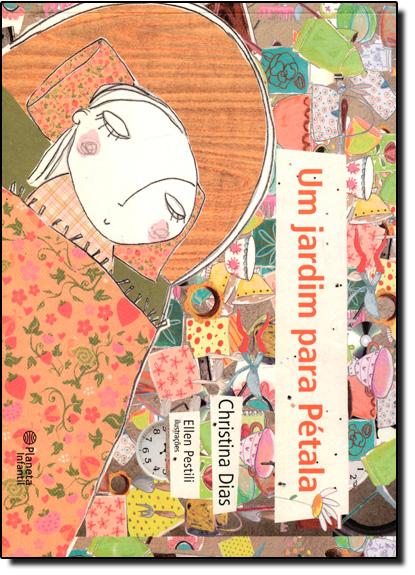 Jardim Para Pétala, Um, livro de Christina Dias