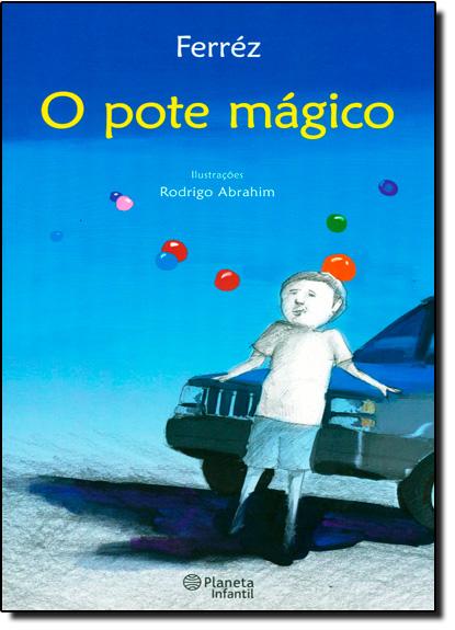 Pote Mágico, O, livro de Rodrigo Abrahim