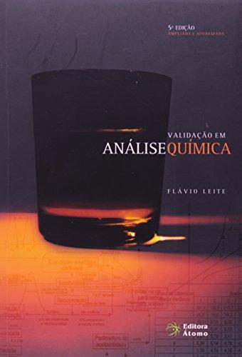 Validação em Análise Química, livro de Flávio Leite