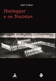 Heidegger e os nazistas, livro de Jeff Collins