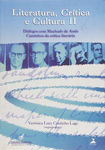 Literatura, Critica E Cultura - V. 02, livro de Lage, Veronica Lucy Coutinho