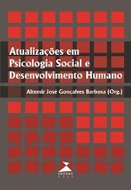 Atualizações em psicologia social e desenvolvimento humano, livro de Altemir José Gonçalves Barbosa (org.)