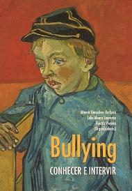 Bullying: conhecer e intervir, livro de Altemir Gonçalves Barbosa, Lélio Moura Lourenço, Beatriz Pereira (orgs.)