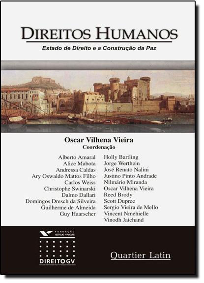 Direitos Humanos: Estado de Direito e a Construção da Paz, livro de Oscar Vilhena Vieira