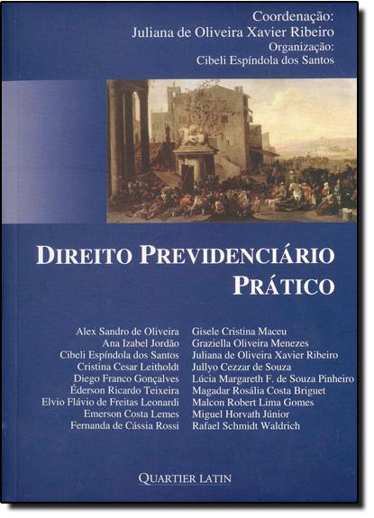 Direito Previdenciário Prático, livro de Juliana de Oliveira Xavier Ribeiro