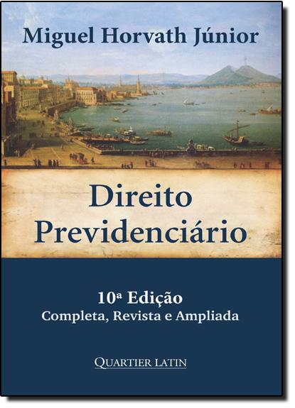 Direito Previdenciário, livro de Miguel Horvath Júnior