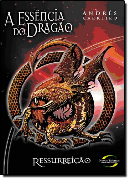 Essência do Dragão, A, livro de Andres Carreiro Fumega