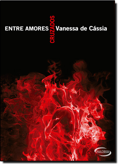 Entre Amores Cruzados, livro de Vanessa de Cássia