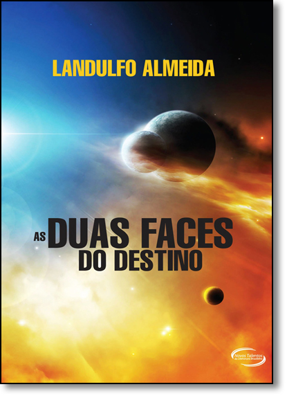 Duas Faces do Destino, As, livro de Landulfo Almeida