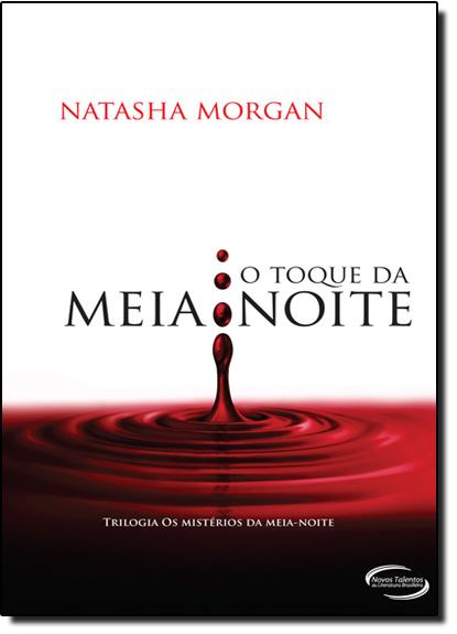 Toque da Meia Noite, O, livro de Natasha Morgan