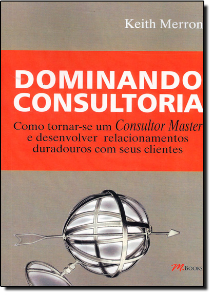 DOMINANDO CONSULTORIA, livro de MERRON