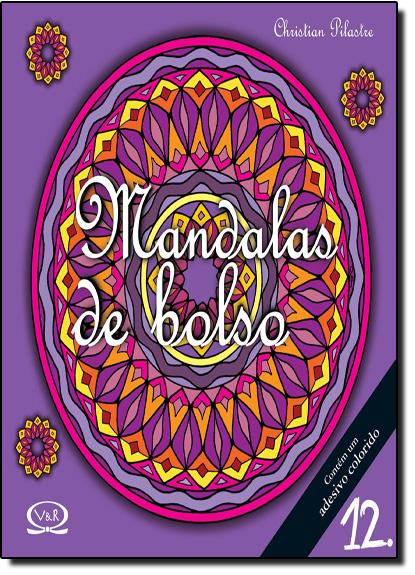 Mandalas de Bolso - Vol.12, livro de Christian Pilastre
