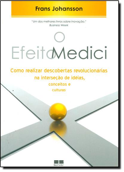 Efeito Medici, O, livro de JOHANSSON