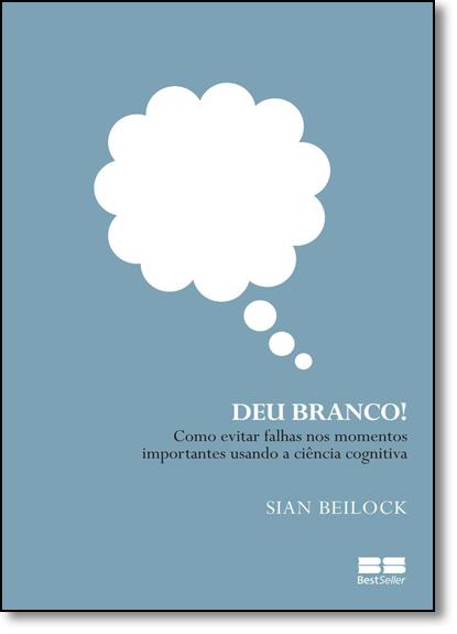 Deu Branco!, livro de Sian Beilock