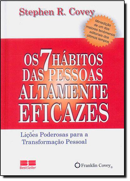 7 Hábitos das Pessoas Altamente Eficazes, Os - Edição de Bolso, livro de Stephen Covey