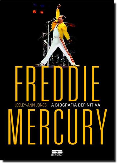 Freddie Mercury: A Biografia Definitiva, livro de Lesly Ann Jones