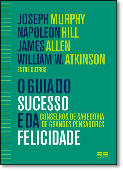 Guia do Sucesso e da Felicidade, O, livro de Joseph Murphy