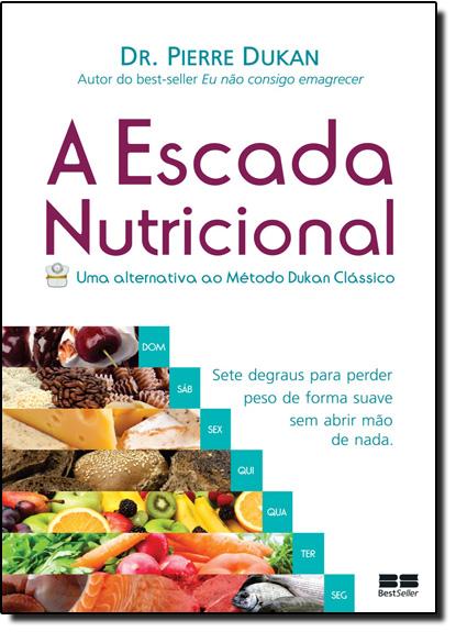 Escada Nutricional, A, livro de Dr. Pierre Dukan