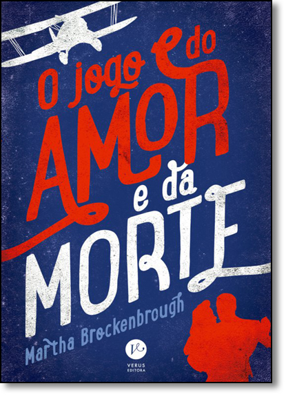 Jogo do Amor e da Morte, O, livro de Martha Brockenbrough