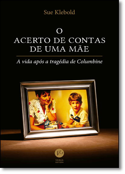 Acerto de Contas de uma Mãe, O, livro de Sue Klebold