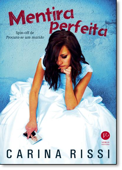 Mentira Perfeita, livro de Carina Rissi