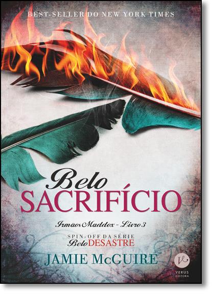Belo Sacrifício - Vol.3 - Série Irmãos Maddox, livro de Jamie McGuire