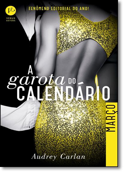 Março - Vol.3 - Série A Garota do Calendário, livro de Audrey Carlan