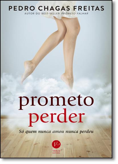 Prometo Perder, livro de Pedro Chagas Freitas