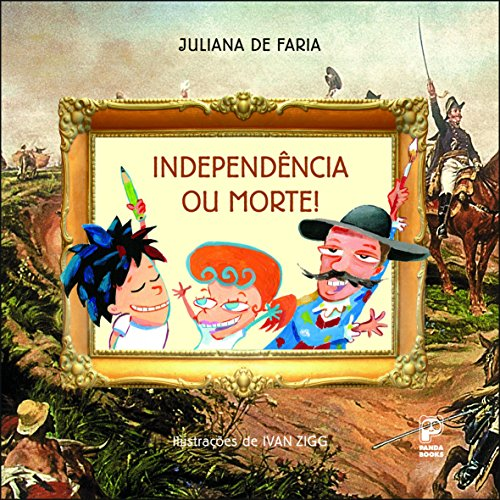 Independência ou morte, livro de Juliana de Faria