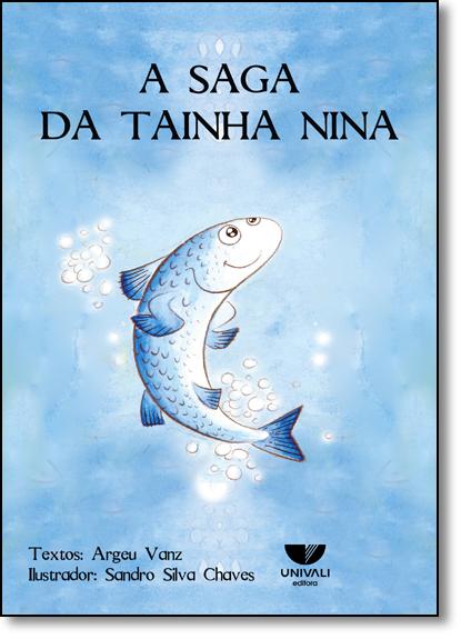 Saga da Tainha Nina, A, livro de Argeu Vanz