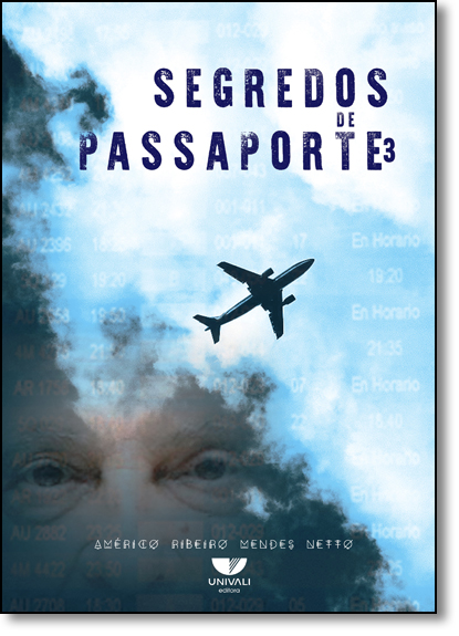 Segredos de Passaporte 3, livro de Américo Ribeiro Mendes Netto