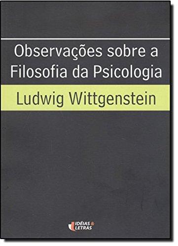 Observações Sobre a Filosofia da Psicologia, livro de Ludwig Wittgenstein