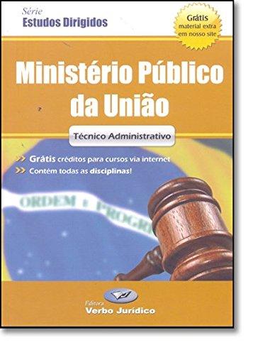 Ministério Público da União - Técnico Administrativo - Série Estudos Dirigidos, livro de Editora Verbo Juridico
