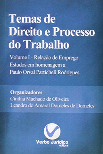 Temas de Direito e Processo do Trabalho - Vol.1, livro de Cínthia Machado de Oliveira