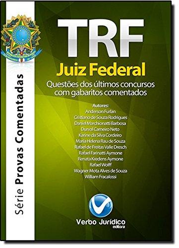 TRF - Juiz Federal: Questões dos Ultimos Concursos com Gabaritos Comentados, livro de Anderson Furlan