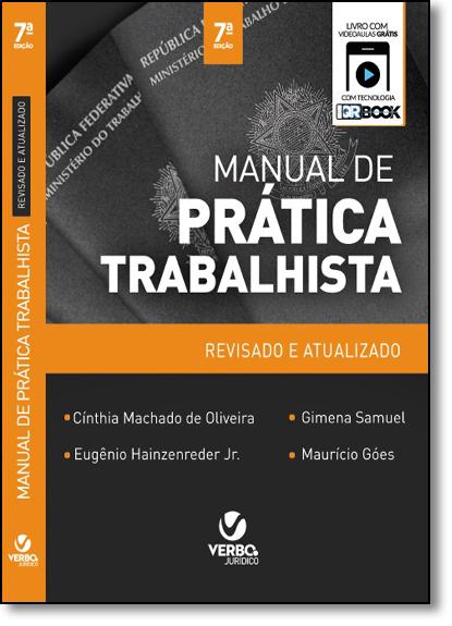 Manual de Prática Trabalhista: Teoria e Prática, livro de Cínthia Machado de Oliveira