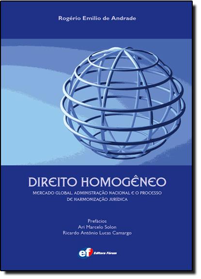 Direito Homogêneo, livro de Rogério Emilio de Andrade