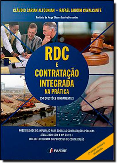 Rdc e a Contratação Integrada na Prática, O: 250 Questões Fundamentais, livro de Cláudio Sarian Altounian