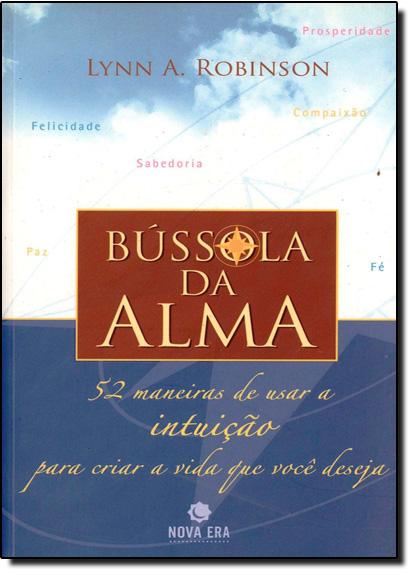BUSSOLA DA ALMA, livro de James M. Robinson