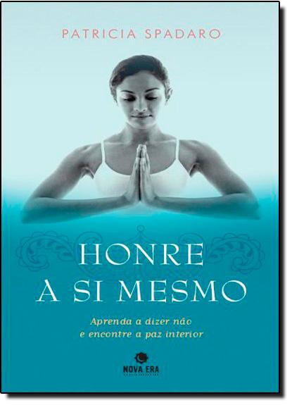 Honre a si Mesmo, livro de Patricia Spadaro