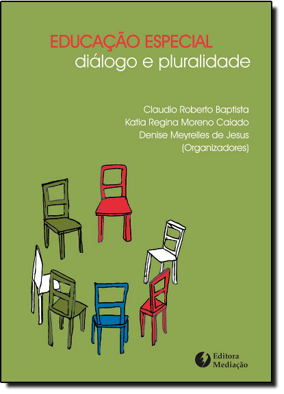 Educação Especial: Diálogo e Pluralidade, livro de Myrian Veras Baptista