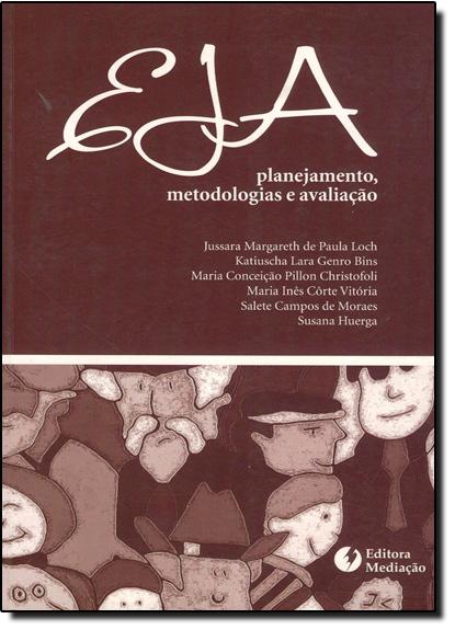 EJA: PLANEJAMENTO, METODOLOGIA E AVALIACAO, livro de CHRISTOFOLI