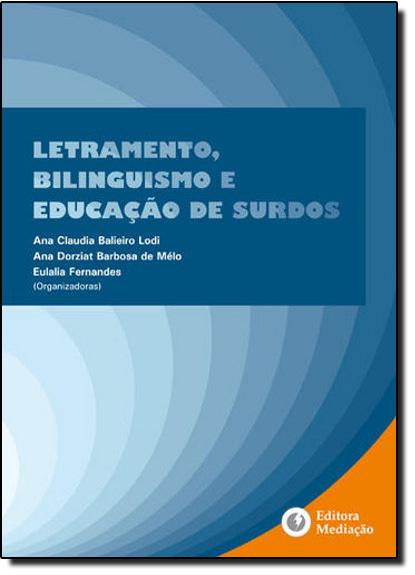 Letramento, Bilinguismo e Educação de Surdos, livro de Ana Claudia Balieiro Lodi