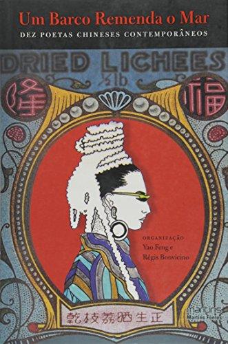 Barco remenda o mar, Um - Dez poetas chineses  contemporâneos, livro de Doblin, Alfred
