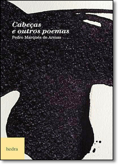 Cabeças e Outros Poemas, livro de Pedro Marqués de Armas