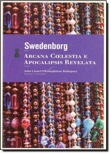 Arcana Coelestia e Apocalipsis Revelata, livro de Swedenborg