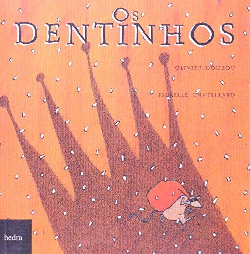 Dentinhos, Os, livro de Olivier Douzou