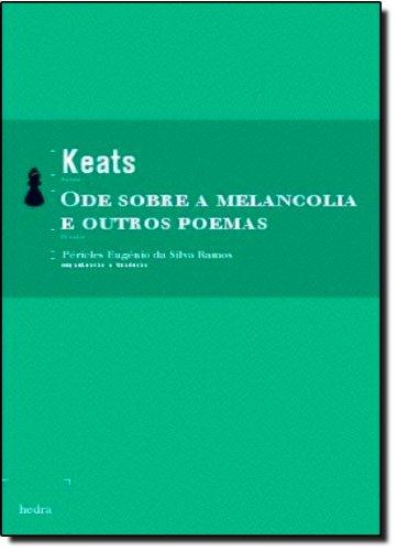 Ode Sobre a Melancolia e Outros Poemas, livro de John Keats